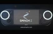 V社第三方掌机SMACH Z新宣传片公布 超强配置爽玩PC大作